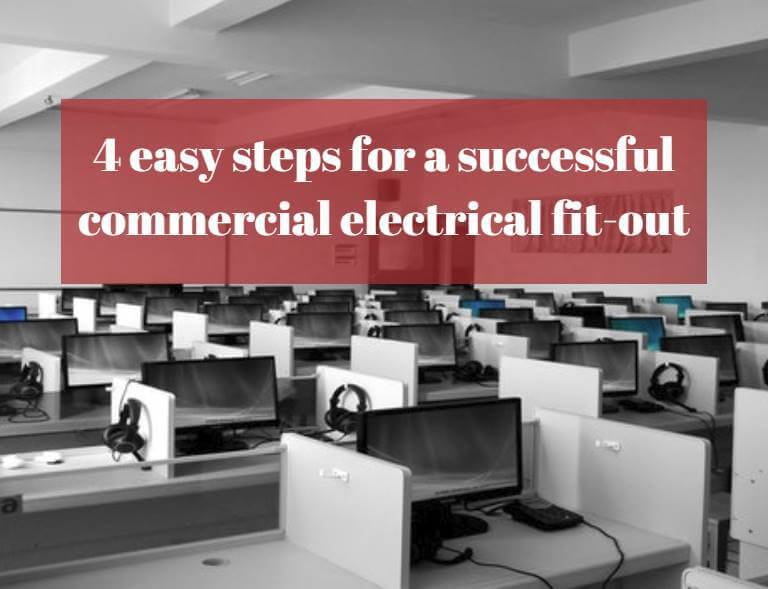4 easy steps for a successful commercial electrical fit-out