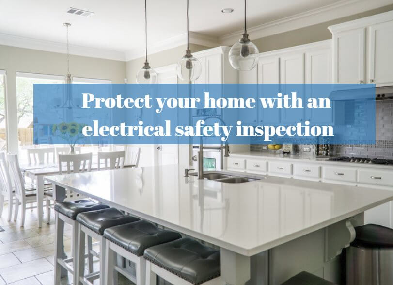 The safe way to protect your home with an electrical safety inspection