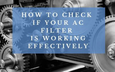 How to check if your AC filter is working effectively