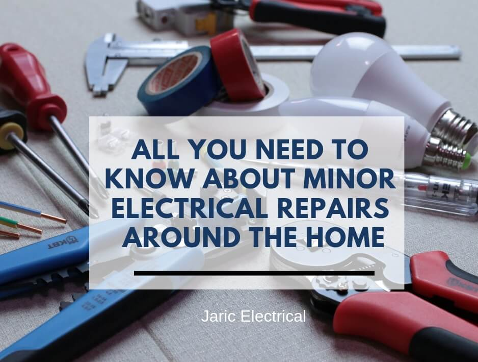 All you need to know about minor electrical repairs around the home