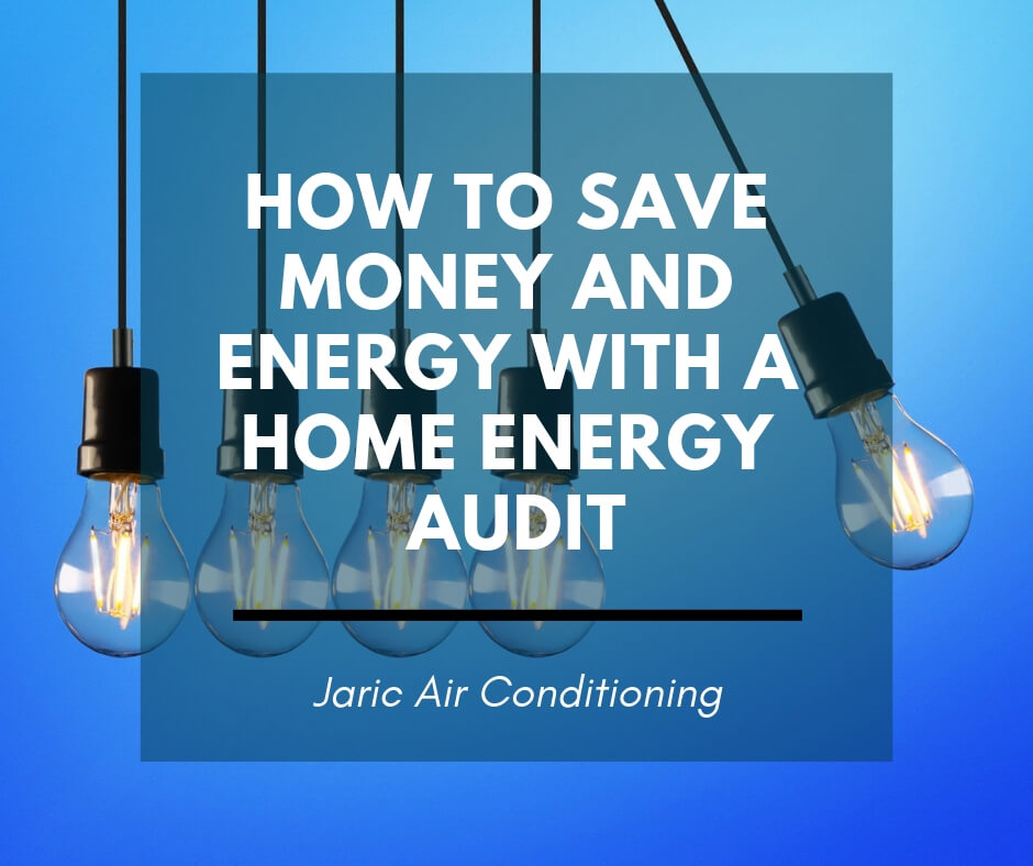 How to save money and energy with a home energy audit