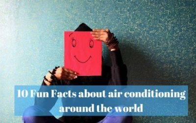 10 FUN FACTS ABOUT AIR CONDITIONING AROUND THE WORLD