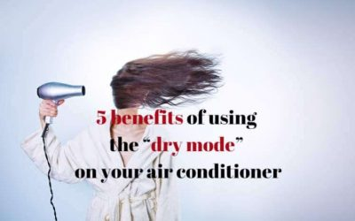 "5 benefits of using the ""dry mode"" on your air conditioner"