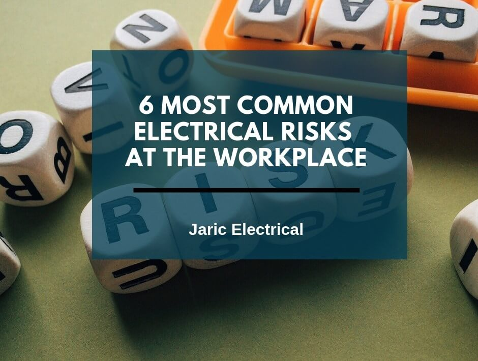 6 most common electrical risks at the workplace