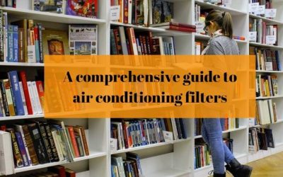 A comprehensive guide to air conditioning filters