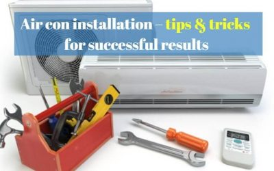 Air con installation – tips & tricks for successful results