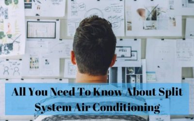 All You Need To Know About Split System Air Conditioning