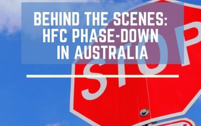 Behind the scenes: HFC phase-down in Australia