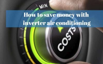 How to save money with inverter air conditioning