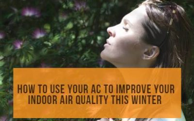 How to use your AC to improve your indoor air quality this winter