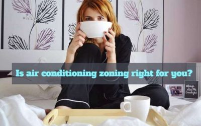 Is air conditioning zoning right for you?