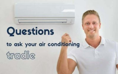 Questions to ask your air conditioner tradie