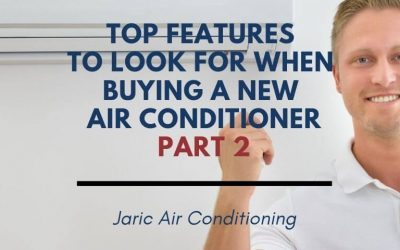 Top Features to Look for when Buying an Air Conditioner