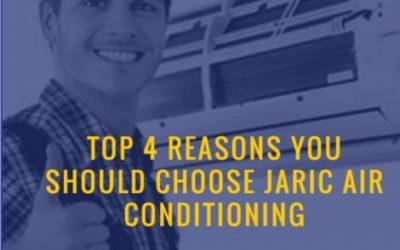Top 4 REASONS you should choose Jaric Air Conditioning