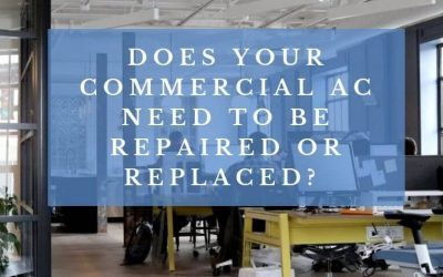 Does your commercial AC need to be repaired or replaced?