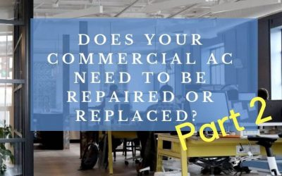 Does your commercial Air Conditioning need to be repaired or replaced?