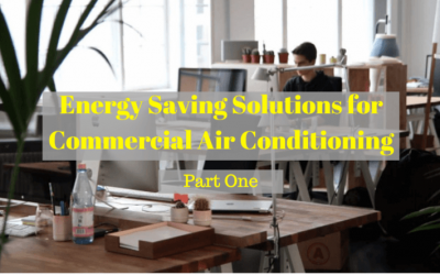 Remarkable Energy Saving Solutions for Commercial Air Conditioning