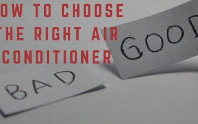 How to choose the right Air Con for you following these 5 simple guidelines