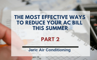The most effective ways to reduce Air Conditioning bill this summer
