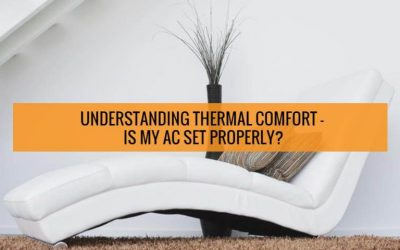 Understanding thermal comfort – is my AC set properly?