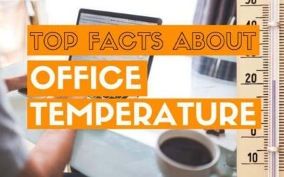Top facts about office temperature